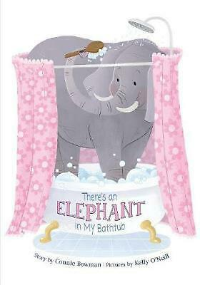 There's An Elephant in My Bathtub by Connie Bowman (English) Paperback Book Free