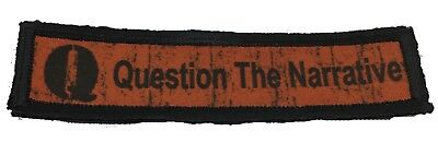 1x4 QAnon Question the Narrative Morale Patch Tactical Military Army Flag
