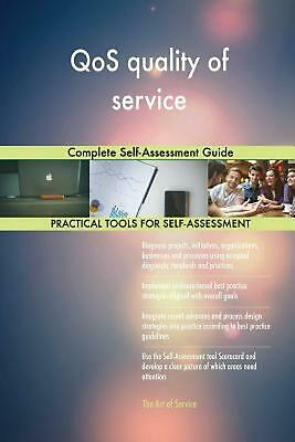 Qos Quality of Service Complete Self-assessment Guide by Gerardus Blokdyk Paperb