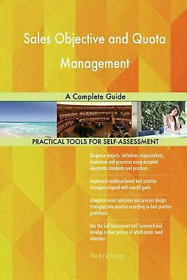 Sales Objective and Quota Management a Complete Guide by Gerardus Blokdyk Paperb