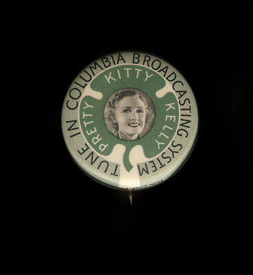 1940 Celluloid Pinback Tune into Columbia Broadcasting System Pretty Kitty Kelly
