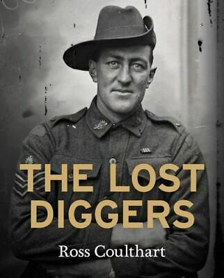 NEW The Lost Diggers By Ross Coulthart Paperback Free Shipping