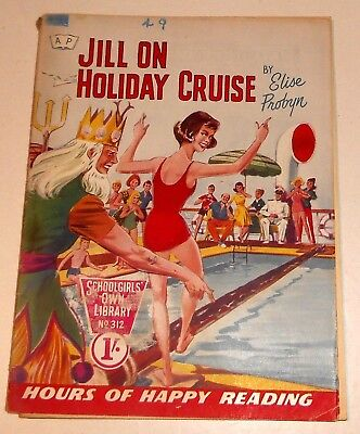 #312 Schoolgirl's Own Library Comics ~ JILL ON HOLIDAY CRUISE ~ 1959