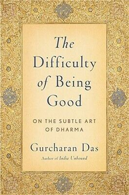 The Difficulty of Being Good: On the Subtle Art of Dharma (Paperback or Softback