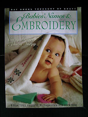 Babies Names & Embroidery~Bay Books~Embroidery & Cross Stitch Patterns & Charts