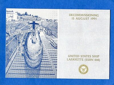 Submarine USS Lafayette SSBN 616 Decommissioning Navy Ceremony Program