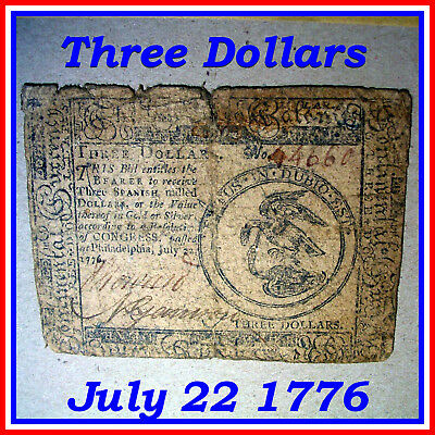 1776 July 22 ~ $3 Three Dollar Continental Currency Note Old Barn Find!