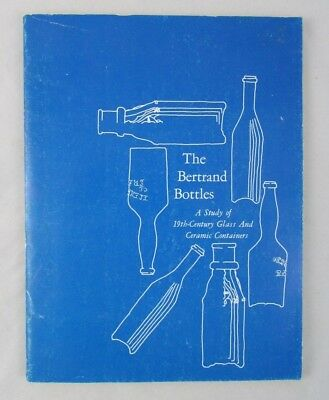 Bertrand Bottles 19th Century Glass Ceramic Containers Guide Book Switzer 1974