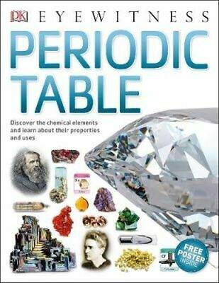 NEW Eyewitness Periodic Table By DK Paperback Free Shipping