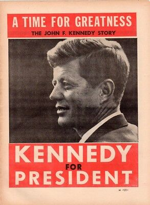 John F Kennedy A Time For Greatness Classic Campaign Newspaper