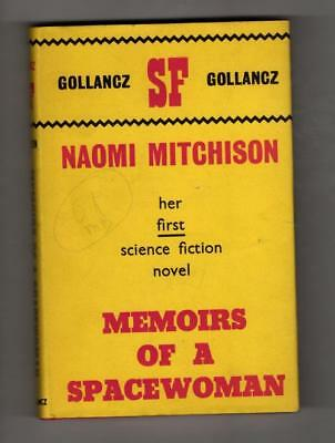 Memoirs of a Spacewoman by Naomi Mitchison (First Edition) Gollancz SF File Copy