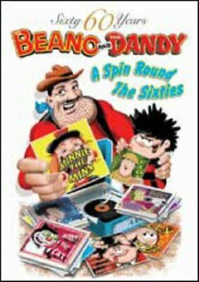 (Good)-The Dandy and The Beano - A Spin Round the Sixties (60 Sixty Years Series