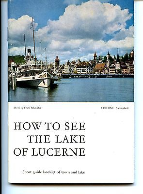 How to See Lake Lucerne-Switzerland-Vintage 1960's Souvenir Booklet Guide-Photos