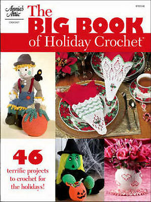 The Big Book of Holiday Crochet Patterns Christmas Halloween + Annies Attic NEW