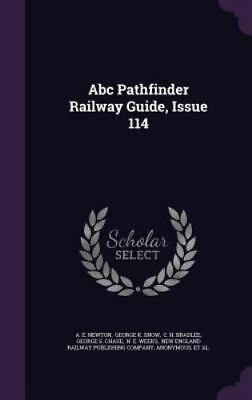 ABC Pathfinder Railway Guide, Issue 114 (Hardback or Cased Book)