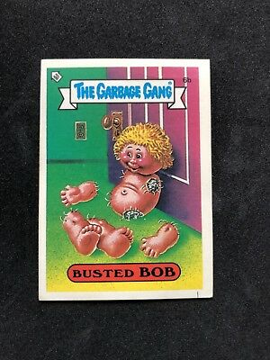 The Garbage Gang Busted Bob 6b 1985 Card Sticker Vintage