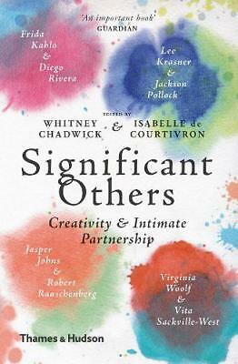 Significant Others: Creativity and Intimate Part, Isabelle de Courtivron, New
