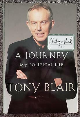 Tony Blair Signed Autographed 1st Edition A Journey My Political Life 2010