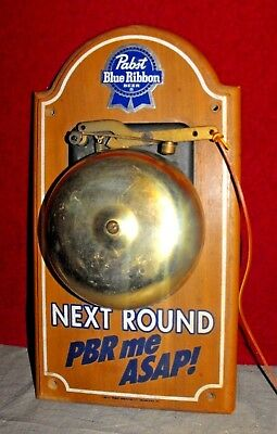 """Vintage Pabst Blue Ribbon Bell Advertising Sign """" Next Round Pbr Me Asap! """""""