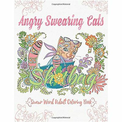Swear Word Adult Colouring Book Angry Swearing Cats Cursing Anti-Stress Gift NEW