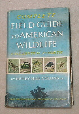 Complete Field Guide to American Wildlife / East, Central, and North 1959 HCDJ
