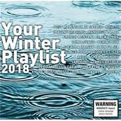 Your Winter Playlist 2018 / Various - Your Winter Playlist 2018 / Various