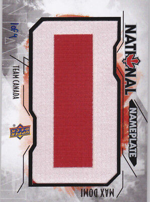 15-16 Team Canada Juniors Max Domi 1/1 National Name Plate 1 of 4 UD 2015