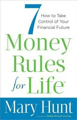 7 Money Rules for Life: How to Take Control of Your Financial Future (Paperback