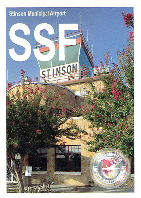 SSF 2018 Airport Trading Card Stinson Municipal San Antonio Texas