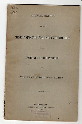 1897 Report Mine Inspector for Indian Territory