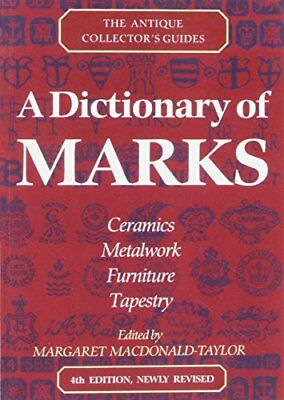 (Good)-A Dictionary Of Marks (The Antique Collector's Guides) (Paperback)-Watson
