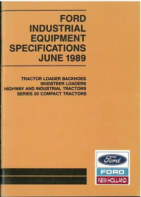 Ford Industrial Equipment Specifications June 1989 - Tractors, Backhoes, Digger