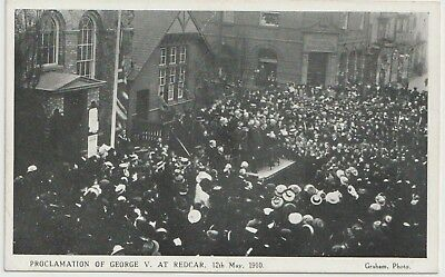Redcar - The Proclamation of George V , 12th May 1910