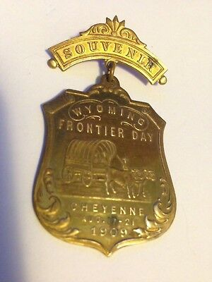 Old West 1909  Badge Cheyenne Wyoming  Frontier Days Rodeo Metal  Covered Wagon