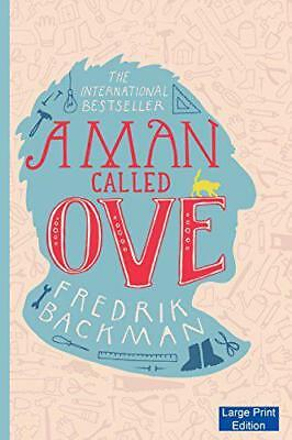 A Man Called Ove (Large Print Edition) by Backman, Fredrik, NEW Book, (Paperback