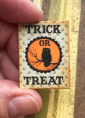DOLLHOUSE miniature HALLOWEEN sign 1:12 Vintage Owl TRICK OR TREAT haunted house