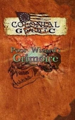 Rogue Games Colonial Gothic Poor Wizard's Grimoire SC VG+