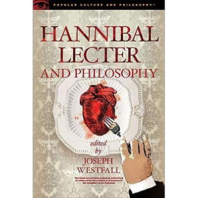 Hannibal Lecter and Philosophy - Paperback NEW Westfall, Josep 01/12/2016