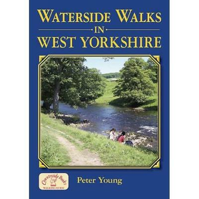 Waterside Walks in West Yorkshire - Paperback NEW Peter, Young 2010-06-17