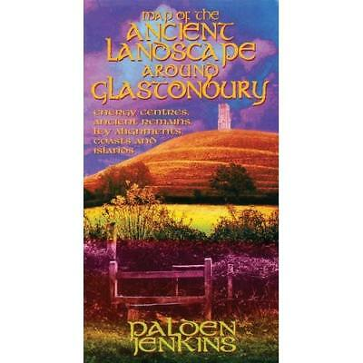 Map Of The Ancient Landscape Around Glastonbury : Energ - Map NEW Palden Jenkins