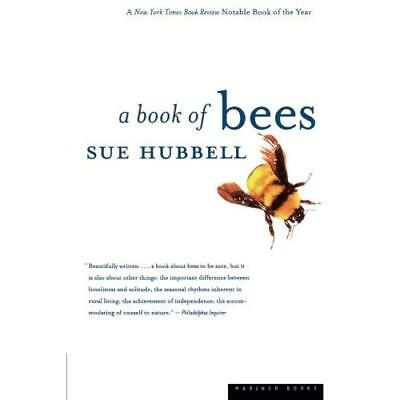A Book of Bees: --and How to Keep Them - Paperback NEW Hubbell, Sue 2000-03-21