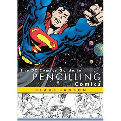 The DC Comics Guide to Pencilling Comics - Paperback NEW Janson, Klaus 2002-03