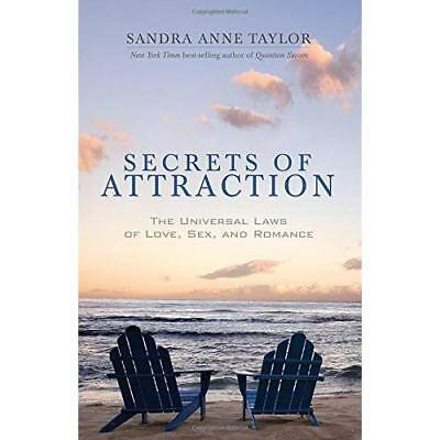 Secrets of Attraction: The Universal Laws of Love, Sex  - Paperback NEW Taylor,