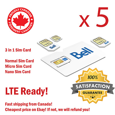 5 X Bell Sim Card Regular/Micro/Nano FREE SHIPPING SAME DAY FROM CANADA!