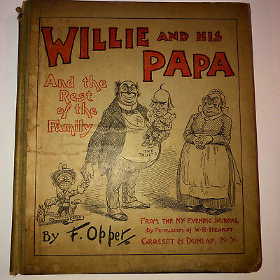 1901 Frederick Opper WILLIE & PAPA Hardcover Cartoon Collection