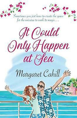 It Could Only Happen At Sea by Margaret Cahill Paperback Book Free Shipping!