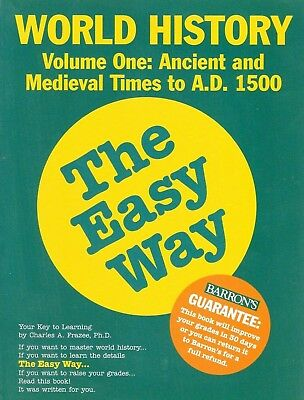 World History the Easy Way Vol. 1 Charles A. Frazee Ancient and Medieval Times