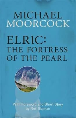 Elric: The Fortress of the Pearl (Moorcocks Mult, Moorcock, Michael, New