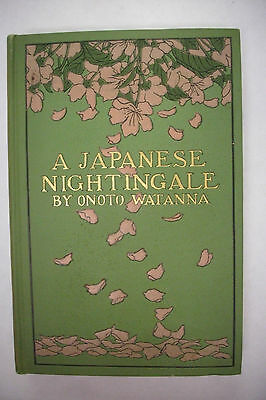 1901 First Printing A JAPANESE NIGHTINGALE Attractive Book! Color Illustrated