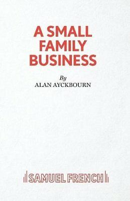 A Small Family Business - A Play (Acting Edition) by Ayckbourn, Alan, NEW Book,